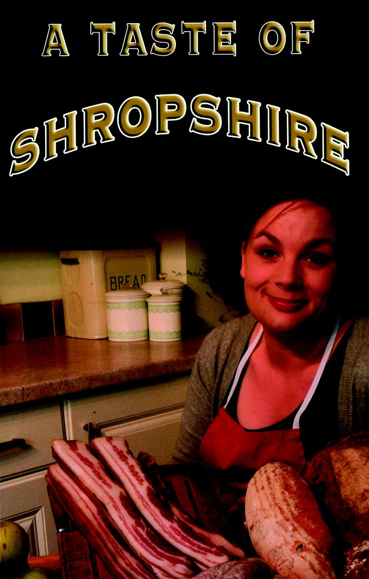 A Taste of Shropshire by Helen J Canning & Corinna Sargood | Quiller Publishing. Classic recipes old and new from the heart of England. This book contains some of the best old dishes for the enjoyment of modern cooks, and as Shropshire food is constantly evolving, there are also dishes from today's sources including the celebrated Shropshire Sizzler, a sausage of special merit and the brand new Fidget sausage, based on traditional ingredients. #food #cooking #recipes #shropshire