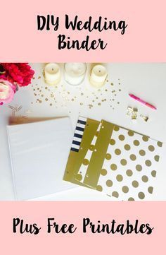 DIY Wedding Binder and Free Printables