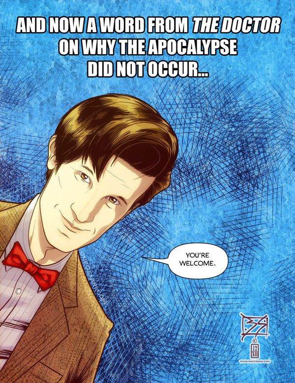 """""""You're welcome."""" With his little smirk and his floppy hair and that really cool Bow Tie...just stop it, Doctor. Stop being so adorable!"""