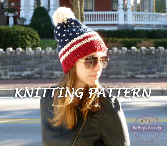 Patriotic Beanie KNITTING PATTERN - Fair Isle American Flag Hat Pattern - Knit Beanie Pattern - Pom Pom Ski Hat Pattern - USA beanie pattern by BoPeepsBonnets