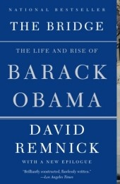 ObamaAmerican Presidents, African Americans, Reading, Book Worth, Obama Vintage, The Bridges, Complex Portraits, David Remnick, Barack Obama