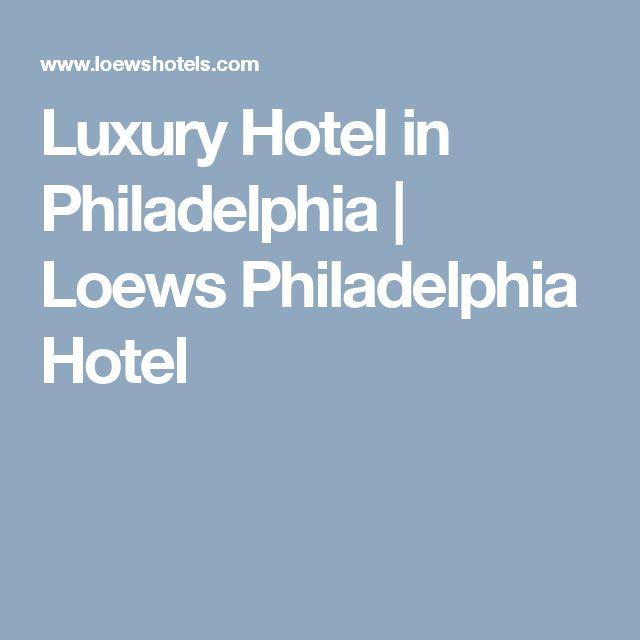 Luxury Hotel in Philadelphia | Loews Philadelphia Hotel