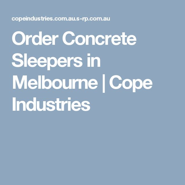 Order Concrete Sleepers in Melbourne | Cope Industries
