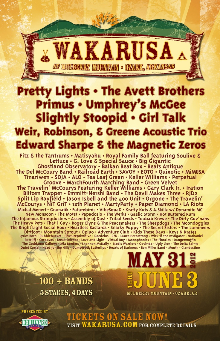 COME DANCE WITH ME AT WAKARUSA IN OZARK, AK IN THE MULBERRY MOUNTIANS! ITS FROM MAY 31 - JUNE 3 ITS GONNA BE A HOT ONE AND TICKETS GO UP SATURDAY SO HURRY!!!: Festivals Seasons, Cant Wait, Buckets Lists, Festivals Posters, Wakarusa Festivals, Wakarusa 2012, Music Festivals, Mulberry Mountain, Festivals Junkie