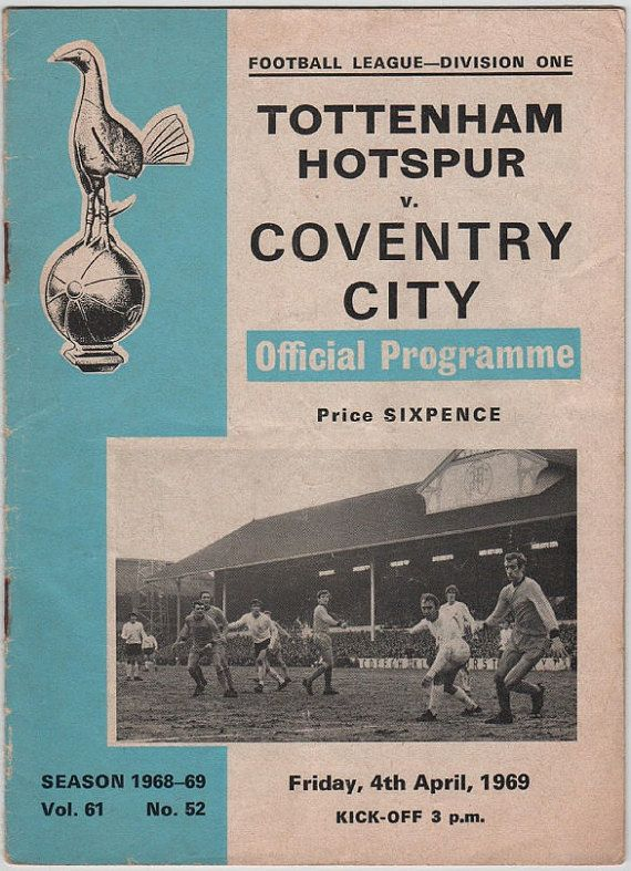 Vintage Football (soccer) Programme - Tottenham Hotspur v Coventry City, 1968/69 season