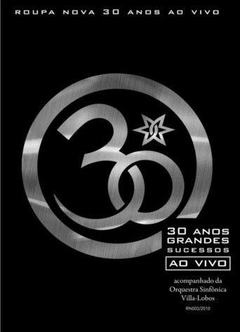 Roupa Nova - 30 Anos Ao Vivo (2010)…
