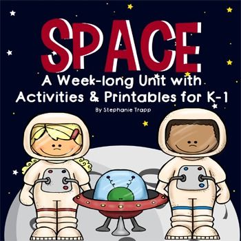 Space: A Week-Long Solar System Unit with Activities and Printables for Kindergarten and First GradeYour students will have a blast learning about the solar system with this thematic unit!  Daily lesson plans include literature suggestions, activities, art, writing, phonics, and math.