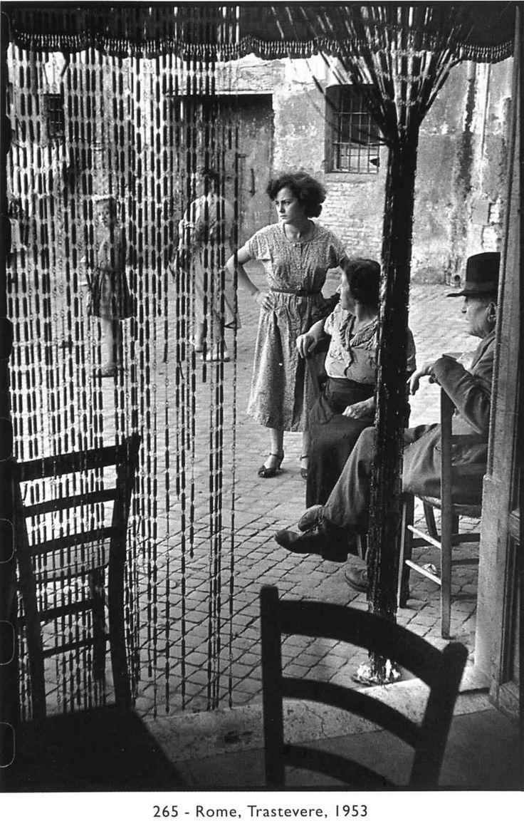 Henri Cartier-Bresson, Trastevere, 1953 (Piazza dei Ponziani, dalla porte dell'attuale Ristorante Teo)