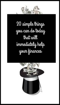 20 things you could do today that could immediately help your finances. Speedy and simple money saving tips