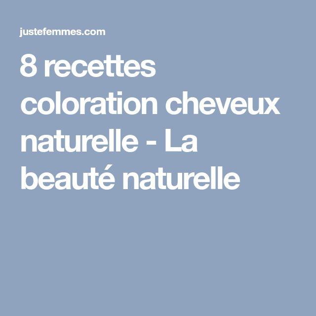 8 recettes coloration cheveux naturelle - La beauté naturelle