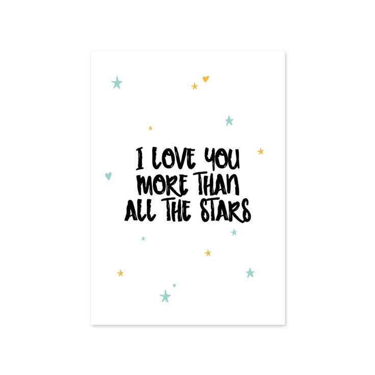 Kaartje Stars Ansichtkaart met tekst I love you more than all the stars. Leuk om te versturen of als decoratie op de babykamer en kinderkamer. Ontwerp: Lizet Beek.