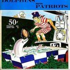 awesome Patriots vs Dolphins - old school program