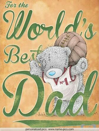 ♥ Tatty Teddy ♥ World's best dad... ♥