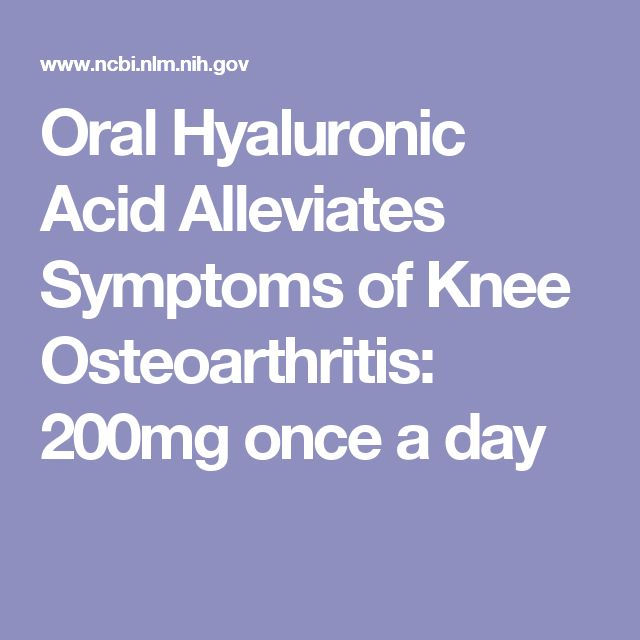 Oral Hyaluronic Acid Alleviates Symptoms of Knee Osteoarthritis: 200 mg once a day