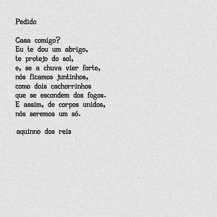 Pedido, um poema de Aquinno dos Reis, com uma proposta carinhosa de casamento, com amor, proteção e cumplicidade #aquinnodosreis