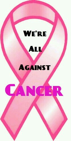 We're all against cancer!