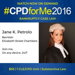 $65 #auslaw Watch Now On-Demand #CPD Bankruptcy Case Law http://bit.ly/BankrptCaseLaw Jane Petrolo