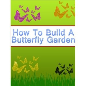 How To Build A Butterfly Garden (Kindle Edition)  http://myspecialoffers.info/smileat/pbshop.php?p=B007VGGQAE