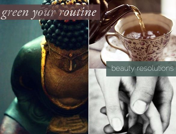 GREEN YOUR ROUTINE Beauty Resolutions http://chicological.squarespace.com/welcome/2012/12/28/green-your-routine-beauty-resolutions.html/
