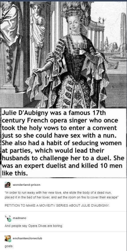 17th century Lesbian French opera singer is badass goals. I want to know more about this woman.