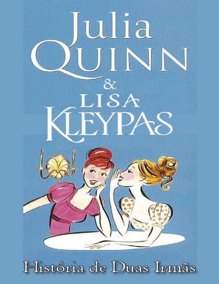 História de Duas Irmãs (Splendid #4) - Julia Quinn e Lisa Kleypas