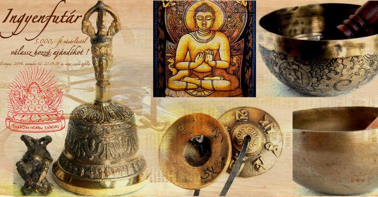Most nézd meg mit tudsz kihúzni az ajándék listádról!  Ingyen futárral és ráadás ajándékkal itt:  ˇ http://www.tibetan-shop-tharjay-norbu-zangpo.hu/ingyenes_ajandek_5000_ft_vasarlas__felett_20 ˇ Érvényes: szerda 23:59:59-ig azaz november 12-én éjfélig!