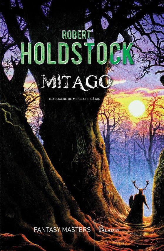 Robert Holdstock: Mythago wood | romanian cover | #book #cover #robertholdstock #wood #bookcover #mythago