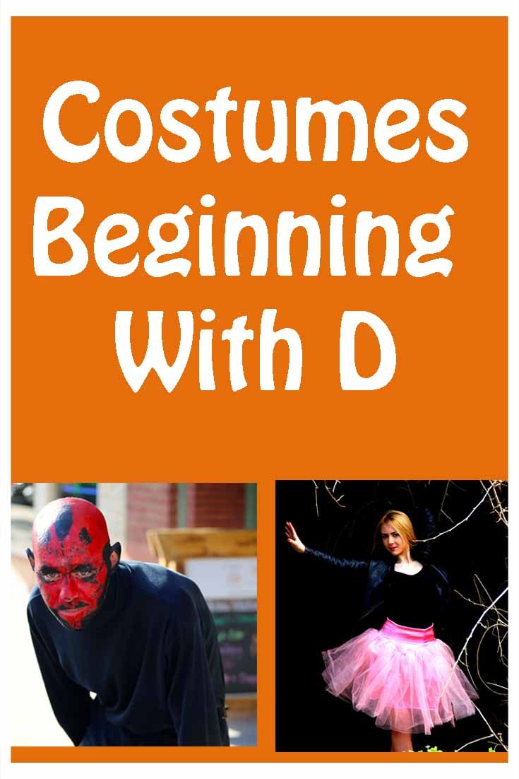 We've compiled a range of fun costumes beginning with D including Darth Vader, a Dale and even a Dart Board costume, we've got a costume to suit anyone!