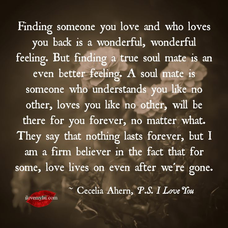 Finding-someone-you-love-and-who-loves-you-back-is-a-wonderful-wonderful-feeling.jpg 2,709×2,709 pixels