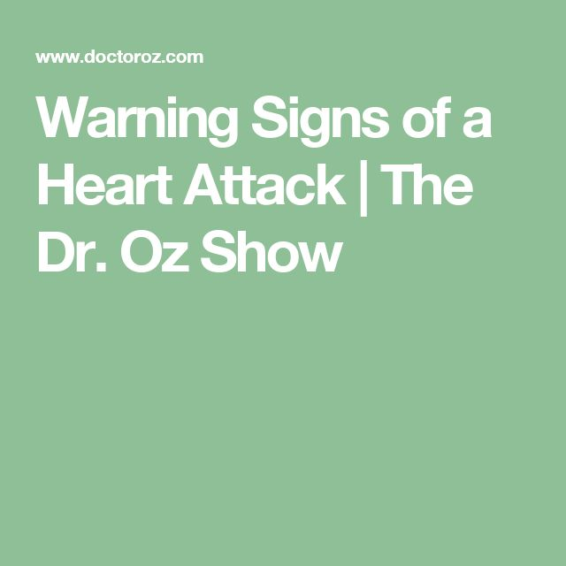 Warning Signs of a Heart Attack | The Dr. Oz Show