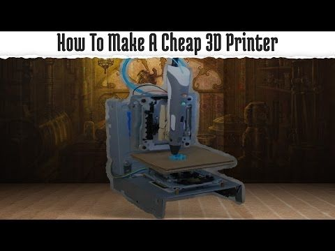 How To Make A Cheap 3D Printer - YouTube