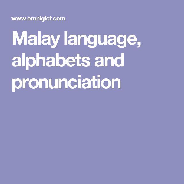 Malay language, alphabets and pronunciation