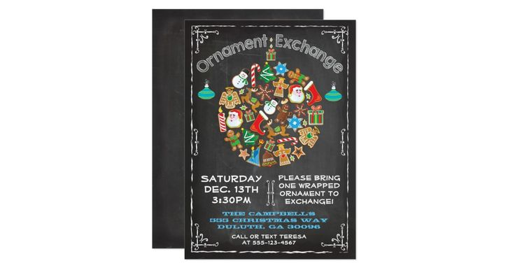 Chalkboard Ornament Exchange Invitation Supe cute and fun with a ornament ball made of Christmas icons and chalk typography all on a chalkboard background. Hand drawn illustration by McBooboo's. Can be used for a cookie exchange or swap.