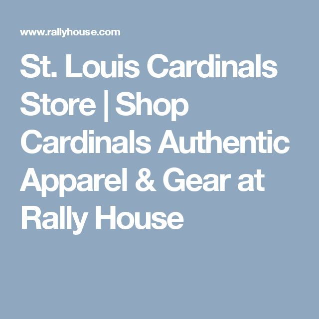 St. Louis Cardinals Store | Shop Cardinals Authentic Apparel & Gear at Rally House