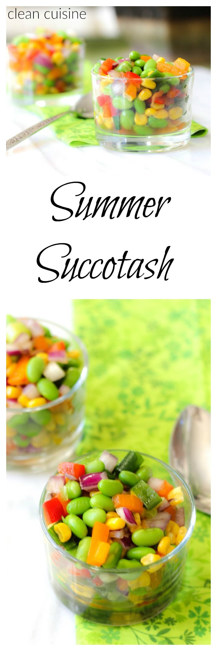Clean Summer Succotash Recipe with Corn + Edamame Beans is Butter Free ---clean cuisine