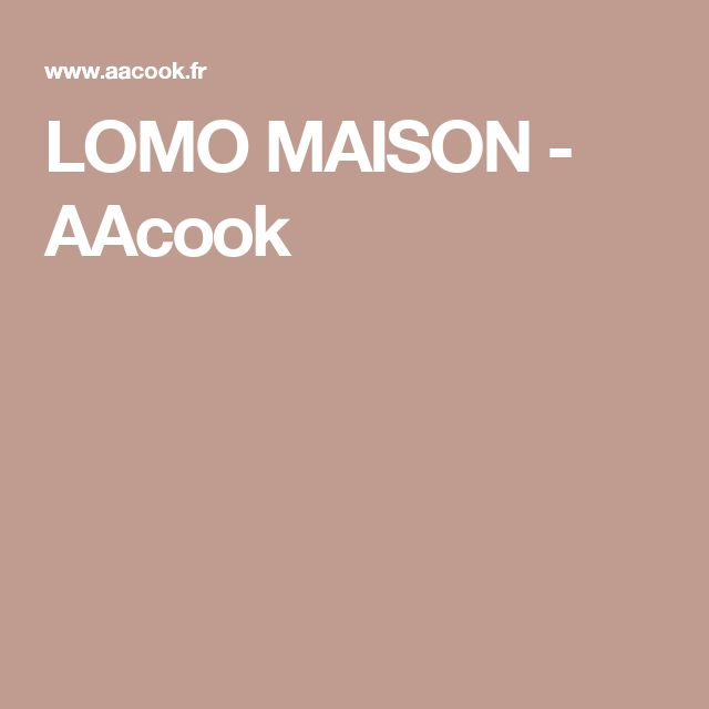 LOMO MAISON - AAcook