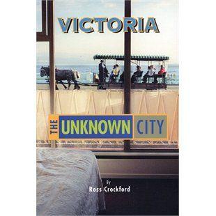 Victoria: the Unknown City