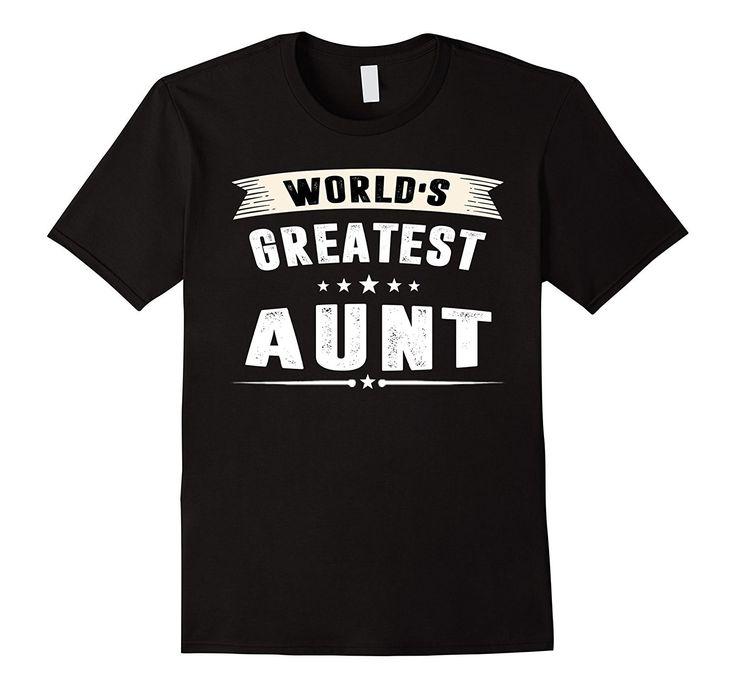 World's Greatest Aunt T-Shirt