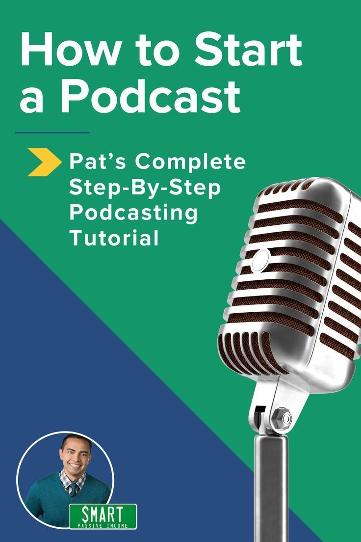 How To Start A Podcast In 2020 A Step By Step Podcasting Tutorial Starting A Podcast Podcasts Marketing Topics