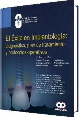 El Éxito en Implantología - SIO  #AZMedica #LibrosdeOdontologia #ImplantologiaOral #Implantologia #Odontologia #ImplantesDentales #Libros