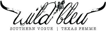 Wild Bleu | Southern Vogue | Texas Femme