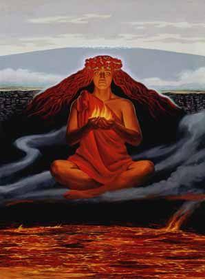 Pele--Hawaiian goddess of fire/volcano