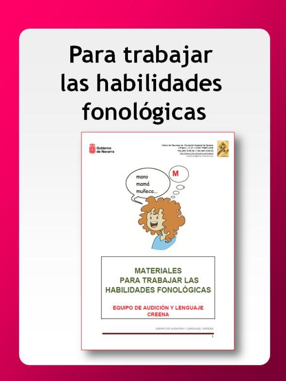 Material práctico para trabajar la conciencia fonológica. Ha sido elaborado por el Centro de Recursos de Educación Especial del Gobierno de Navarra (Creena), concretamente por su Equipo de Audición…