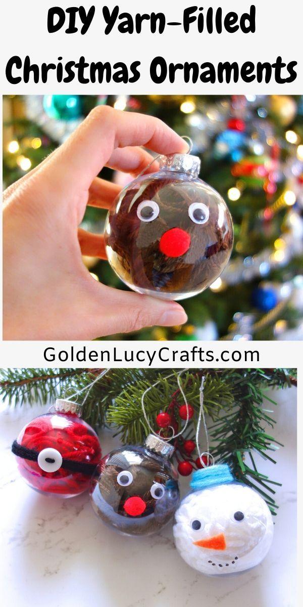 Diy Yarn Filled Clear Ball Christmas Ornaments Idea Christmas Ornaments Preschool Christmas Crafts Christmas School Crafts