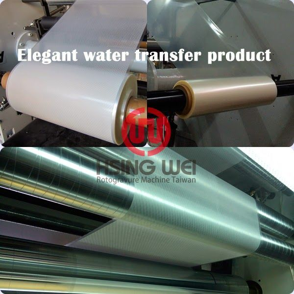 Unique Water Transfer film from HsingWei Rotogravure Printing Machine