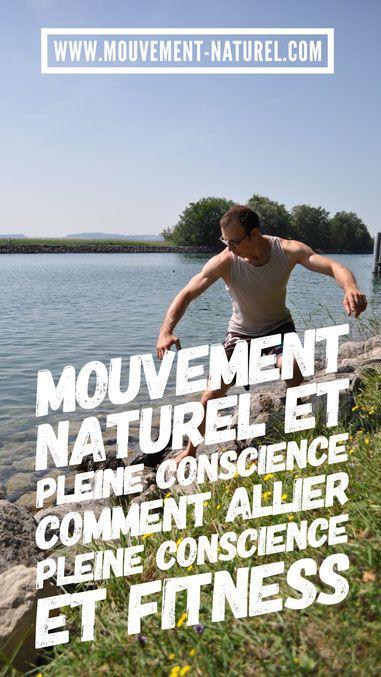 #mmn #mouvementnaturel #fitness #pleineconscience #présence #nature #fit4reality #mouvement #Jeromepinard