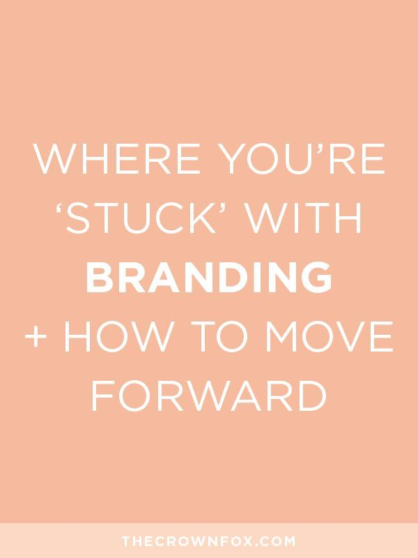 Improve Your Branding Now Figure Out Where You Are Stuck And How To Overcome These