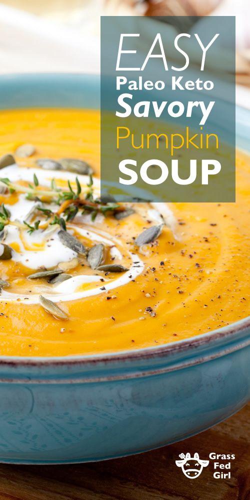 Easy Paleo Keto Savory Pumpkin Soup | http://www.grassfedgirl.com/seasonal-seranade-pumpkin-soup-2/