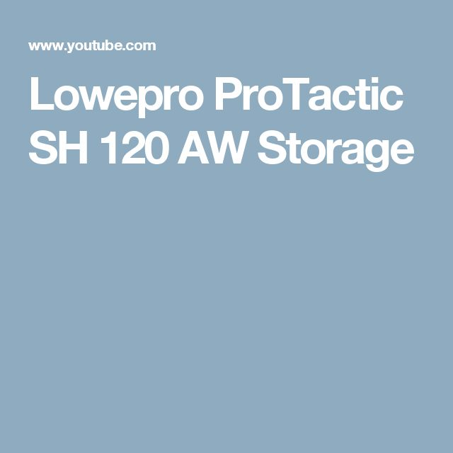 Lowepro ProTactic SH 120 AW Storage