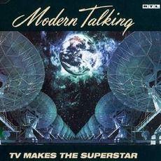 Modern Talking - Tv Makes The Superstar (2003); Download for $0.48!